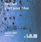 Festival «L'art pour l'Aar» I